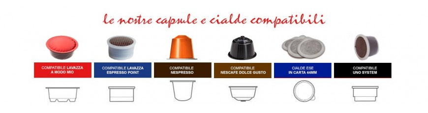 Cialde e Capsule Compatibili- Vastissima gamma di prodotti